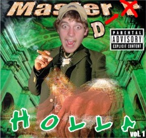 Master D - Holla